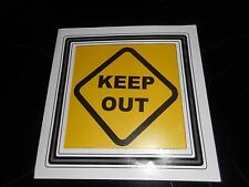 "KEEP OUT SIGN 8"" X 8"" GREAT FOR A BEDROOM DOOR"