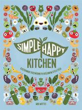 Simpe Happy Kitchen - Miki Mottes, Tomasz Klonowski