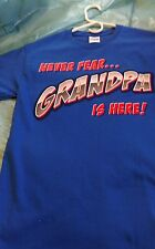 Fathers Day NEVER FEAR GRANDPA IS HERE mens Small T shirt New with tags blue med