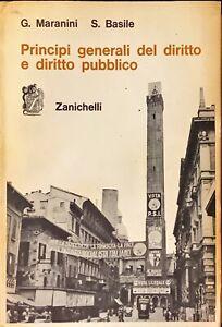 PRINCIPI GENERALI DEL DIRITTO E DIRITTO PUBBLICO - G. MARANINI, S. BASILE - 1968