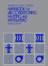 Handbook of Air Conditioning, Heating and Ventilating by Richard L. Koral and...