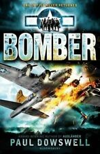 Dowswell, Paul, Bomber, Very Good Book