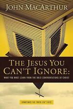 Ie : The Jesus You Can't Ignore by John F. Macarthur (2009, Paperback)