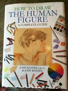 How To Draw The Human Figure, A complete guide