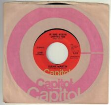 MARTIN, Glenn  (If She Keeps Loving Me)  Capitol 3719