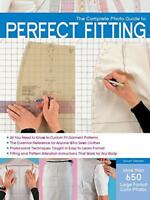 The Complete Photo Guide to Perfect Fitting by Sarah Veblen, NEW Book, FREE & Fa