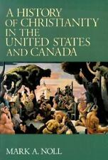 A History of Christianity in the United States and Canada (Paperback or Softback