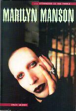 MARILYN MANSON - Weiner - Monografia musicale ill.ta b/n Ediz. LO VECCHIO 2001