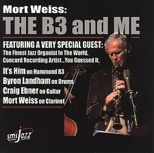 Mort Weiss-The B3 And Me  CD NEW - Free Shipping