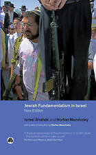 Jewish Fundamentalism in Israel - New Edition (Pluto Middle Eastern Studies), Ve
