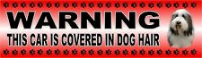 """BEARDED COLLIE """"WARNING CAR COVERED IN DOG HAIR"""" Car Sticker By Starprint"""
