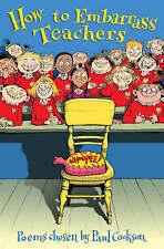 How to Embarrass Teachers, Cookson, Paul, New Book