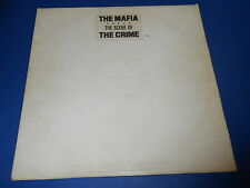 The Mafia - ( The scene of ) The crime