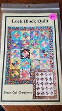 LOCK BLOCK QUILT BY BLACK CAT CREATIONS PATTERN