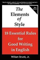 THE ELEMENTS OF STYLE: 18 Essential Rules for Good Writing in English, Brand ...
