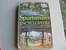 Sportsmans Encyclopedia-COPYRIGHT 1947 1ST EDITI-Shotguns-Fishing-Camping-Rifles