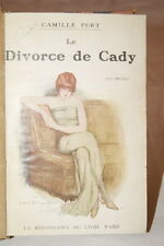 LE DIVORCE DE CADY-CAMILLE PERT-LA RENAISSANCE DU LIVRE-RELIE