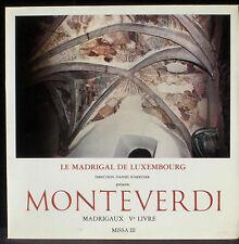 Monteverdi Madrigaux Livre V Le Madrigal de Luxembourg Schertzer LP M, CV NM