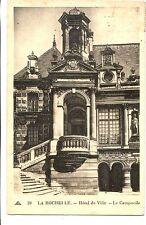 CP 17 CHARENTE-MARITIME - La Rochelle - Hôtel de ville - Le Campanile