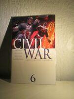 CIVIL WAR #6 (2006) MARK MILLAR STEVE MCNIVEN CIVIL WAR PT 6 MARVEL COMICS EPIC