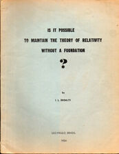 L. Erdelyi / Is It Possible to Maintain the Theory of Relativity Without 1954