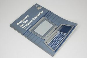 Programs For The TI Home Computer by Steve Davis 1983 2nd ed Vintage Computing