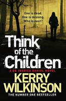 Think of the Children, Wilkinson, Kerry, Very Good Book