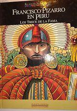 Francisco Pizarro en Peru: Los Trece de la Fama, 1992, Planeta-Agostini