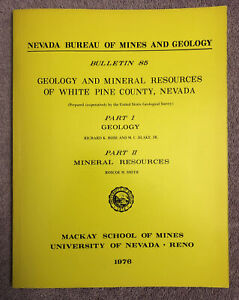 GEOLOGY & MINERAL RESOURCES OF WHTE PINE NEVADA - 1st - 1/3000 COPIES w/BIG MAPS