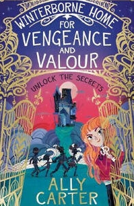 Winterborne Hall: For Vengeance and Valour by Ally Carter  **NEW PAPERBACK**