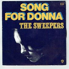"The SPAZZATRICI Vinile 45T 7"" SONG FOR DONNA - I FOUND LOVE - WB 16554 RARE"