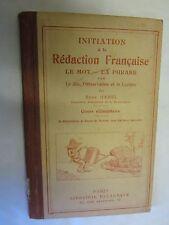 """René Hamel """"initiation à la Rédaction Française (Le Mot,La Phrase)"""" /1927"""