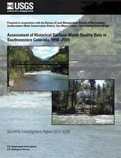 Assessment of Historical Surface-Water Quality Data in Southwestern Colorado,...