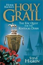 Horse Racing's Holy Grail: The Epic Quest for the Kentucky Derby-ExLibrary