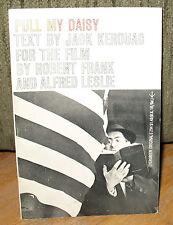 Robert Frank Pull My Daisy Jack Kerouac Original 1961 Grove PB Alfred Leslie