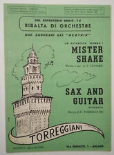 Spartito Music Sheet MISTER SHAKE/SAX AND GUITAR beatnik torreggiani no lp  (S1)
