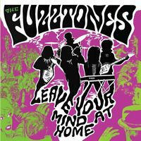 THE FUZZTONES - LEAVE YOUR MIND AT HOME (DELUXE)   CD NEU