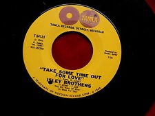 ISLEY BROTHERS~TAKE SOME TIME OUT FOR LOVE~NM~WHO COULD EVER DOUBT MY~ SOUL 45