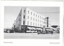 """~Post Card~""""Northern Hotel"""" (aka:Agriculture/Comm.) @ *Fort Collins Co.(#168)"""