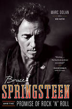 Bruce Springsteen and the Promise of Rock 'n' Roll,Dolan, Marc,New Book mon00001
