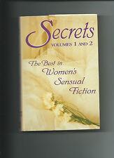 Secrets Vol 1 & 2 The Best In Women's Sensual Fiction HC/DJ