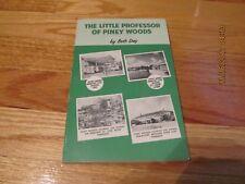 1967 THE LITTLE PROFESSOR OF PINEY WOODS- BETH DAY Julian Messner NEW YORK PB