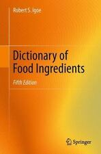 Dictionary of Food Ingredients by Robert S. Igoe (Trade Paper)