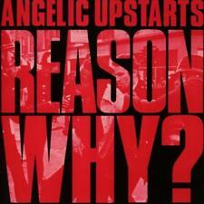 ANGELIC UPSTARTS – REASON WHY? (NEW/SEALED) CD