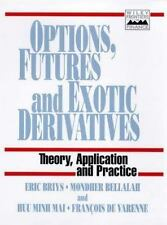 Options, Futures and Exotic Derivatives (Frontiers in Finance Series)