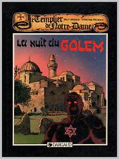 TEMPLIER DE NOTRE DAME  ( LE ) T 2 la NUIT du GOLEM  EO 1987