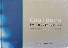 COULEURS Tricia Guild photos de Merrell - ouest France Photographies art