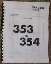Singer Class 353 354 Sewing Machine Service Repair Adjusters Manual Book