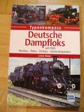 Deutsche Dampfloks seit 1945 Neubau-Reko-Umbau-Generalreparatur (Taschenb. 2016)