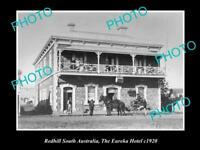 OLD POSTCARD SIZE PHOTO OF REDHILL SOUTH AUSTRALIA THE EUREKA HOTEL c1920s